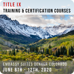 Denver 2020 Title IX Training & Certification Courses